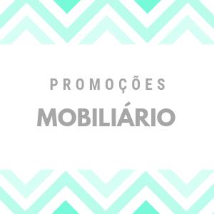 PROMOÇÕES MOBILIÁRIO