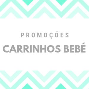 PROMOÇÕES CARRINHOS BEBÉ