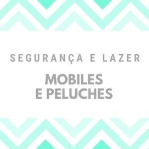 Mobiles e Peluches